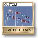 Custom Flag Pole Flags