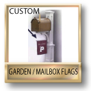 Custom Garden Flags / Custom Mailbox Flags