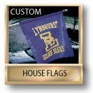 Custom House Flags / Porch Flags
